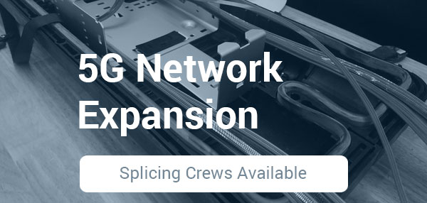 5g-splicing-crews-available-cta